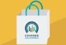 5 Tips: Buying the Covered Calif. Health Plan That's Best for You