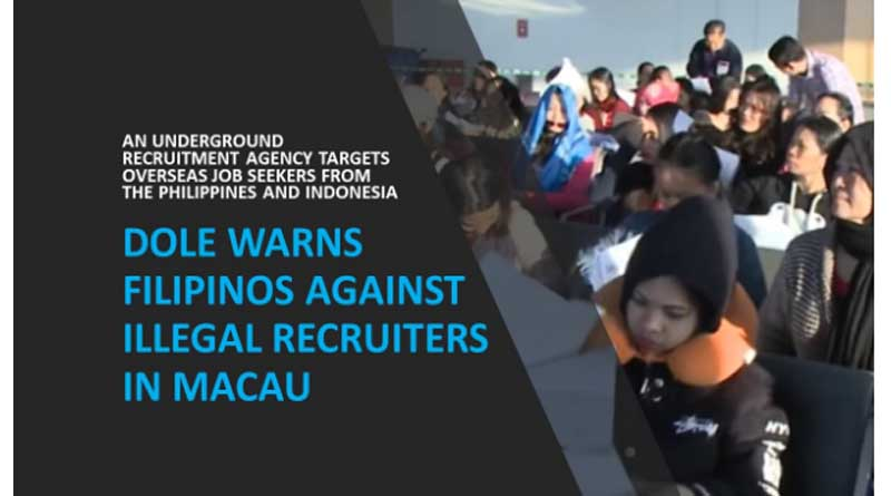DOLE Warns Filipinos Against Illegal Recruiters in Macau